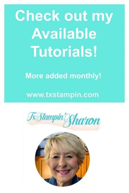 Tutorials-For-Sale-by-Sharon-Armstrong-TxStampin-Sharon