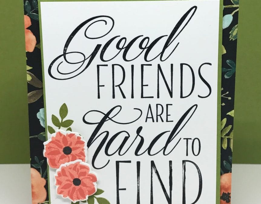 Lovely Friends Good Friends Are Hard to Find