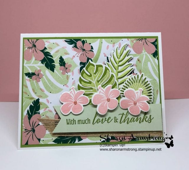 Die Cutting Tips and Tricks Using Tropical Chic Bundle by Stampin Up