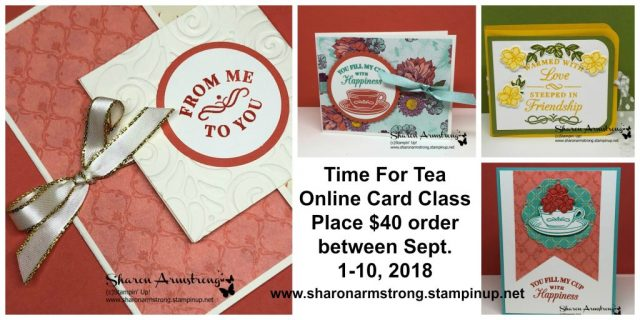 Time for Tea Online Card Class with Sharon Armstrong, TxStampin