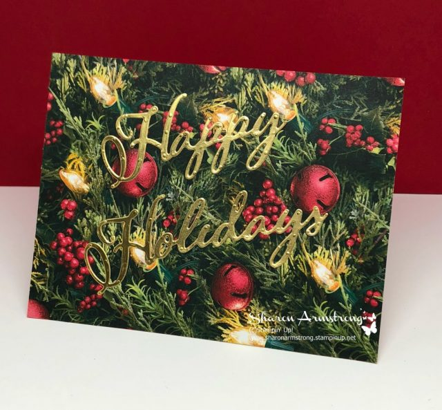 Video Tutorial! Holiday Greeting Card that can be made in 5 minutes. Join Sharon Armstrong with TxStampin Sharon for step by step instructions. Lots of card design inspiration on the website too.