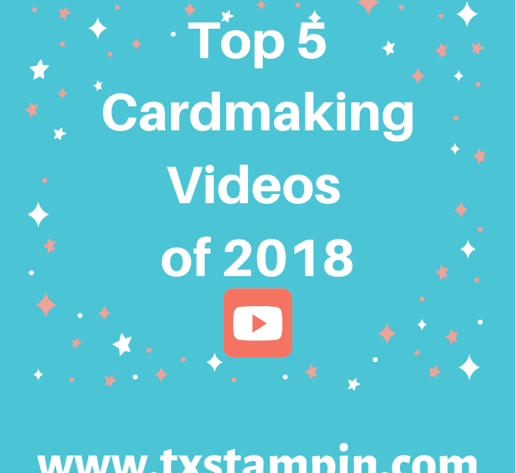 TxStampin' Top 5 YouTube Videos