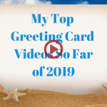 Top-Greeting-Card-Videos-of-2019-by-Sharon-Armstrong